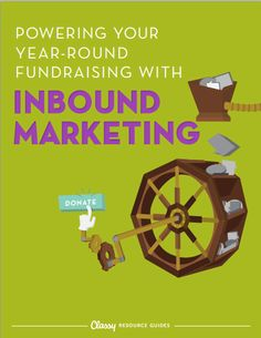 Discover how you can use inbound marketing to build traffic to your website and create a steady stream of fundraisers that will keep raising money for your cause all year long.   #nonprofit #marketing #nonprofitmarketing #inbound #inboundmarketing #fundraise #fundraising #yearroundfundraising #notforprofit #resourceguide #freeguide #online #NGO