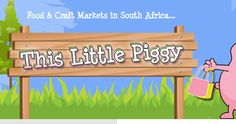 This Little Piggy Food and Craft Markets Craft Markets, Flea Markets, This Little Piggy, Food Crafts, South Africa, Cape, Mosaic, Marketing, Google Search