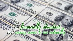 "Affirmation Challenge, Day 12 [Wealth]: ""I'm financially abundant, and money comes to me naturally."""