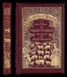 Austin Dobson, The story of Rosina (London: Kegan Paul, Trench, Trubner, & Co, 1895). Ref: G 821.8 DOB 1895.