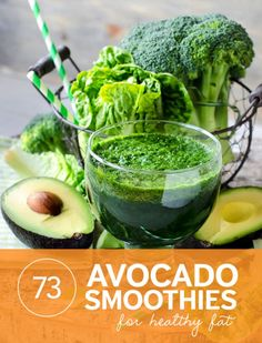 73 Superpowered Avocado Smoothies- for healthy fat, potassium and fiber. Drink these to help slim down and boost your metabolism.