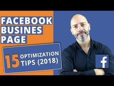 Facebook Business Page - 15 optimization tips (2018) - YouTube