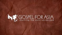 Learn more about Gospel for Asia: www.gfa.org