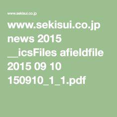 www.sekisui.co.jp news 2015 __icsFiles afieldfile 2015 09 10 150910_1_1.pdf