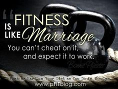 Fitness is a marriage