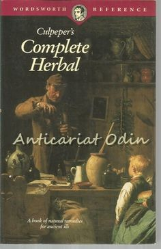 Culpeper's Complete Herbal - Nicholas Culpeper - A Book Of Natur Medical Science, Kitchen Witch, Herbal Medicine, Great Books, Herbalism, Bookstores, Libraries, Healing, Writing