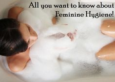Everything you want to know About #Feminine #Hygiene (Vaginal Hygiene) - Trends and Health