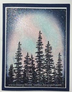Stamp With Cynthia: Northern Lights WOW Card and Video Christmas Card Verses, Christmas Cards 2018, Xmas Cards, Christmas Ideas, Tree Stencil, Christmas Stencils, Flora, Anna Griffin Cards, See The Northern Lights