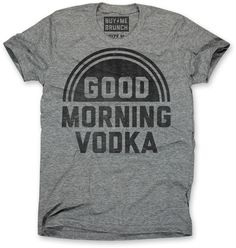 vodka tee – Buy Me Brunch
