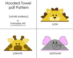 Hooded Towel Pattern (Safari Animals) is a pdf pattern. The pdf includes patterns for elephant, giraffe, and lion hooded towels and a detailed Sewing For Kids, Baby Sewing, Spring Animals, Baby Towel, Safari Animals, Baby Crafts, New Baby Products, Sewing Projects, Hooded Towels