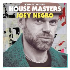 Defected presents House Masters - Joey Negro House Music Artists, Deep House Music, Dj Booth, Dj Equipment, All About Music, Electronic Music, Dance Music, Good Music, Uk Music