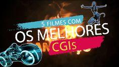 5 FILMES COM OS MELHORES CGIs - PANELAÇO