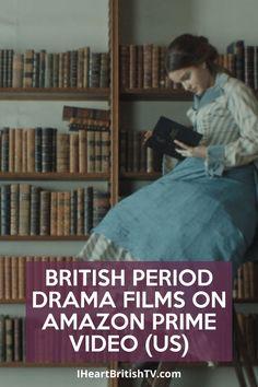 British Period Dramas, Best Period Dramas, Best Period Movies, Period Romance Movies, Romance Movies Best, Amazon Prime Movies, Amazon Prime Shows, Amazon Prime Video, British Costume