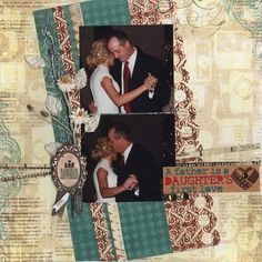A Father is a Daughters First Love - Scrapbook.com