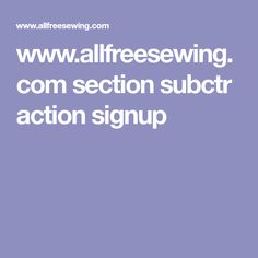 www.allfreesewing.com section subctr action signup
