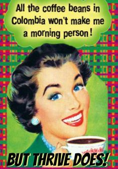 Thrive has nothing on coffee and energy drinks! Sign up Today and see what its all about.  www.energize15.le-vel.com 217-390-6519
