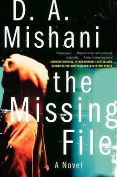 The Missing File - D A Mishani