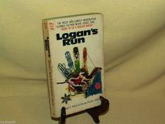 LOGAN'S RUN BY WILLIAM F NOLAN GEORGE CLAYTON JOHNSON DELL #4933 1ST MAR 1969