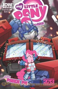 IDW has provided CBR with an exclusive first look at Tony Fleec's Transformers-themed 'My Little Pony Micro Series' cover for Botcon featuring Pinkie Pie cosplaying as Optimus Prime. My Little Pony Comic, My Little Pony Pictures, Pinkie Pie, Optimus Prime, Transformers Funny, Mlp Comics, Little Poney, Cartoon Crossovers, Cartoon Characters