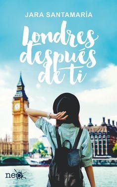 P R O M E S A S D E A M O R: Reseña | Londres después de ti, Jara Santamaría