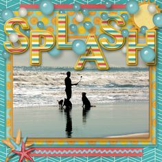 I just love this photo of a man getting ready to fling a ball into the ocean surf for his dogs to chase! They look like they're having so much fun. I love my cats, but this is certainly something I could never do with them, LOL! . This was created using new templates from The Cherry On Top called Sunny Summer. The kit I used is At the Beach from Neia Scraps.