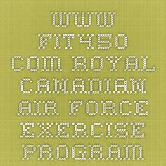 www.fit450.com royal canadian air force exercise program