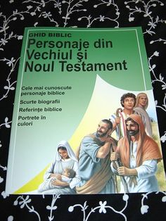 Ghid Bilic / Personaje Din Vechiul Si Noul Testament / Romanian Language Bible Helps