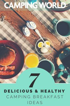 7 breakfast ideas for camping. #healthyeating #healthyliving #camping #food #eating