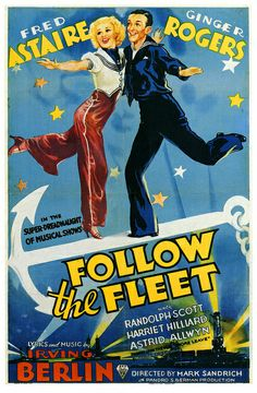 FOLLOW THE FLEET - Fred Astaire - Ginger Rogers - Randolph Scott - Harriet Hilliard - Produced by Pandro Berman - Directed by - RKO Radio Pictures - Movie Poster.
