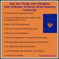 The Book Bosses - Sam Heughan Outlander Outlander Funny, Sam Heughan Outlander, Outlander Tv, Outlander Quotes, Diana Gabaldon Outlander Series, Outlander Book Series, Starz Series, Tv Series, Book Tv