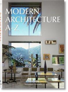 Modern Architecture A-Z by TASCHEN. Taschen.