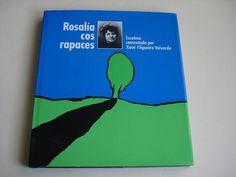 Rosalía cos rapaces : escolma - Buscar con Google