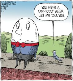 """Dave Coverly, the creative mind behind this one-panel comic strip, says Speed Bump depicts the """"movie of life. Funny Puns, Funny Cartoons, Hilarious, Funny Stuff, Speed Bump Comic, Fun Comics, Birthday Greetings, Comic Strips, Make Me Smile"""