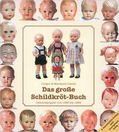 Das große Schildkrötbuch: Celluloid-Puppen von 1896 bis 1956: Amazon.de: Marianne Cieslik, Jürgen Cieslik: Bücher