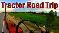 Outsider Update- Tractor Road Trip!
