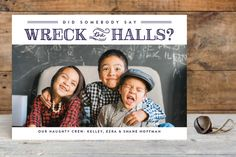 Wreck the Halls Christmas Photo Cards by Sara Malone at minted.com