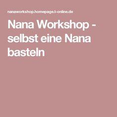 Nana Workshop - selbst eine Nana basteln