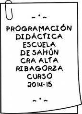 Programación didáctica de la escuela de Sahún -CRA Alta Ribagorza- Curso 2014-15 - escuelarural.net