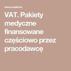 VAT. Pakiety medyczne finansowane częściowo przez pracodawcę
