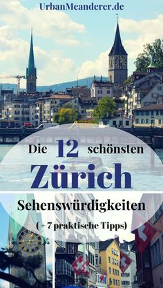 Here I describe how you can explore the 12 most beautiful Zurich sights in one day and give you 7 practical Zurich tips on your way to Switzerland. Restaurants In Paris, Holiday Destinations, Travel Destinations, Switzerland Itinerary, Reisen In Europa, Family Road Trips, Summer Bucket Lists, Travel Companies, Travel Usa