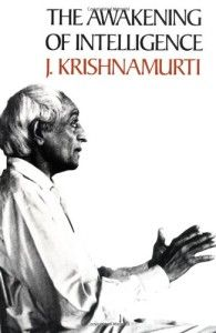 Book 'The Awakening of Intelligence' by Jiddu Krishnamurti