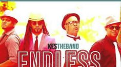 "Kes The Band   Endless Summer ""2014 Release"" Produced By Ricky Blaze"