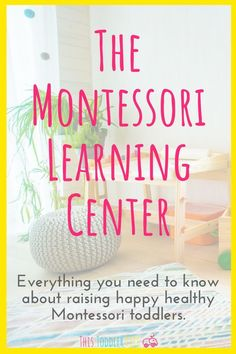 The Montessori learning Center. Everything you need to know about raising happy healthy, Montessori toddlers. You've heard about Montessori and this natural parenting style is exactly what you've been looking for! Montessori Education, Montessori Classroom, Montessori Toddler, Montessori Activities, Toddler Preschool, Toddler Activities, Group Activities, Parenting Classes, Parenting Styles