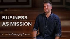 How can we understand business to be a function of who we are as missional people, avoiding a false division between work and mission? Josh Boyt shares what ...
