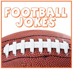 Football Jokes: Here's a collection of funny football jokes to share with friends and family. Adapt these jokes to any football team.
