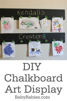 "{DIY Chalkboard Art Display Tutorial} Loved this... very cool. ""Children will not remember you for the material things you provided, but for the feeling that you cherished them."" – Richard L. Evans"