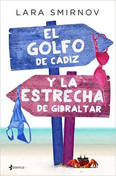 El Golfo De Cádiz Y La Estrecha De Gibraltar: Amazon.es: Lara Smirnov: Libros