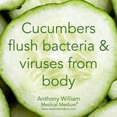 detox with cucumbers: flush bacteria and viruses out #plantbased #health
