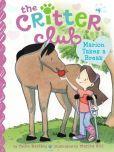 Marion Takes a Break (Critter Club Series #4)