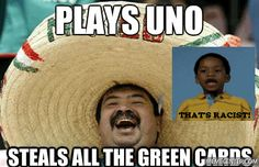 Plays Uno, Steals all the Green Cards